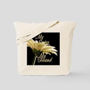 My Sister My Friend Tote Bag