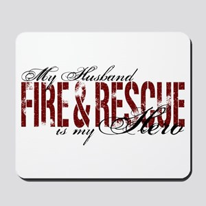 Husband My Hero - Fire & Resue Mousepad