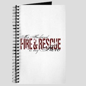 Husband My Hero - Fire & Resue Journal