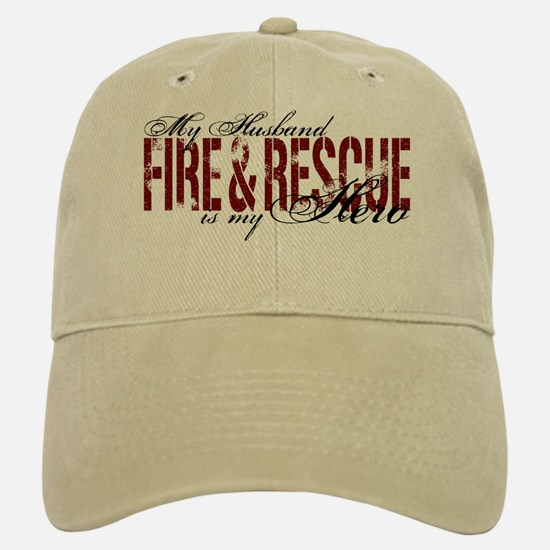Husband My Hero - Fire & Resue Baseball Baseball Cap