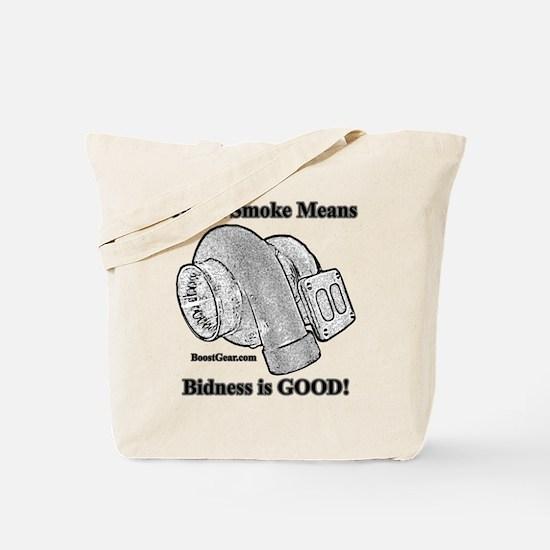 Black Smoke Means Bidness is GOOD! - Tote Bag