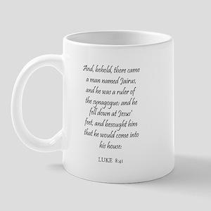 LUKE  8:41 Mug