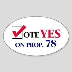 Vote YES on Prop 78 Oval Sticker