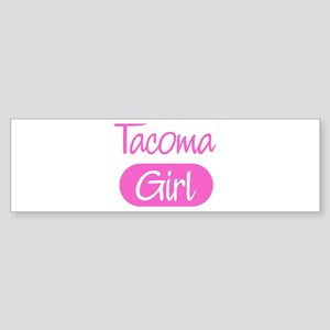 Tacoma girl Bumper Sticker