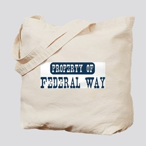Property of Federal Way Tote Bag