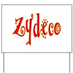 Zydeco Yard Sign