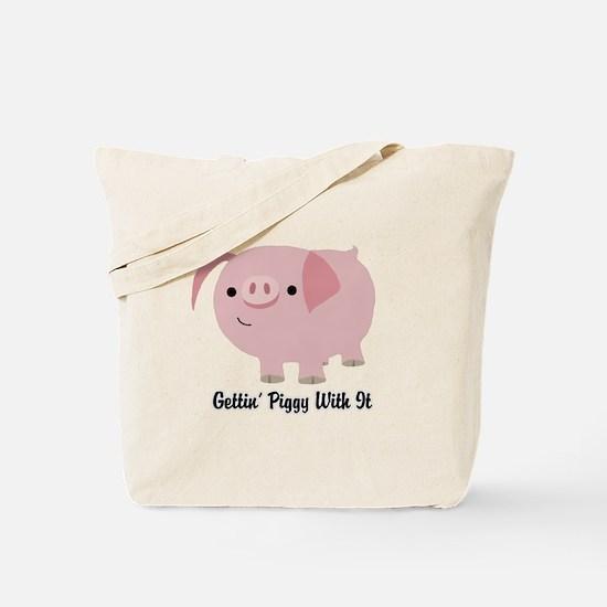 Gettin' Piggy Tote Bag