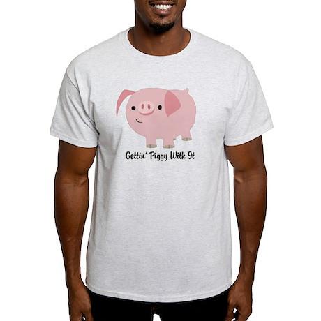 Gettin' Piggy Light T-Shirt