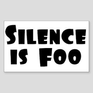 SILENCE IS FOO Rectangle Sticker