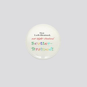 Scatter-Brained! Mini Button