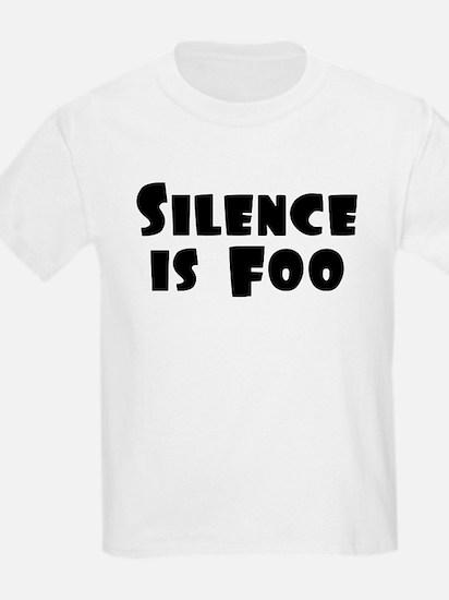 SILENCE IS FOO T-Shirt