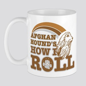afghan hound's how I roll Mug
