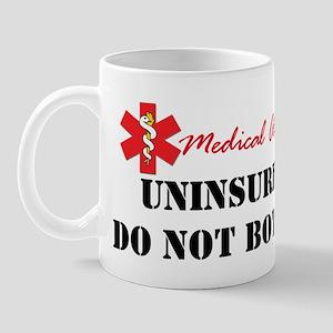 Medic Alert - Uninsured Mug