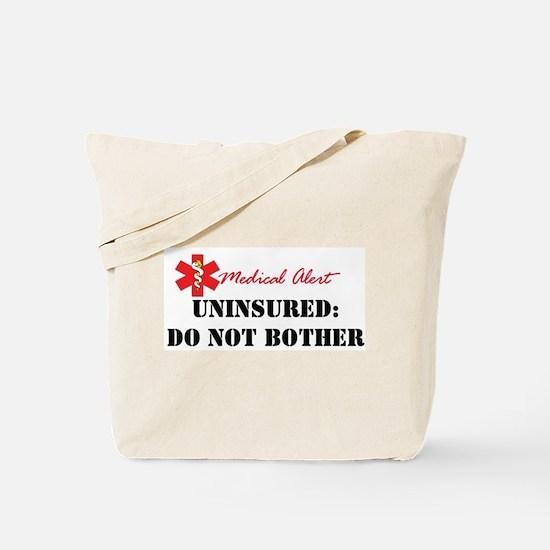 Medic Alert - Uninsured Tote Bag