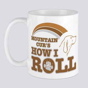 mountain cur's how I roll Mug