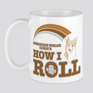 pembroke welsh corgi's how I roll Mug