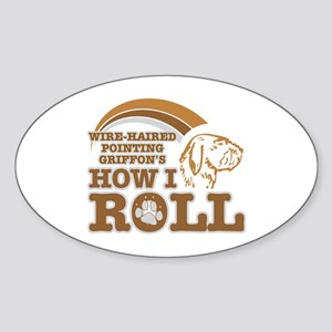 wire-haired pointing griffon's how I roll Sticker