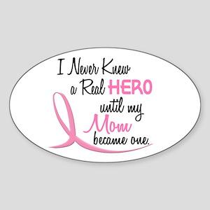 Never Knew A Hero 3 Mom BC Oval Sticker