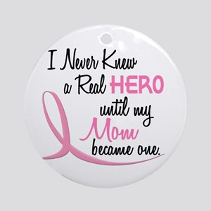 Never Knew A Hero 3 Mom BC Ornament (Round)