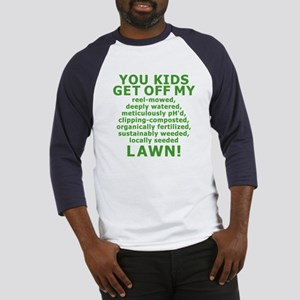 You Kids Get Off My Lawn Baseball Jersey