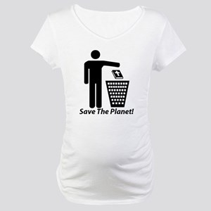 Save The Planet Maternity T-Shirt