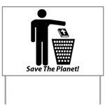 Save The Planet Yard Sign