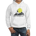 Nietzsche stuff Hooded Sweatshirt