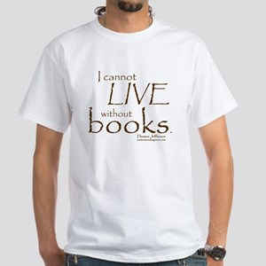 Without Books White T-Shirt
