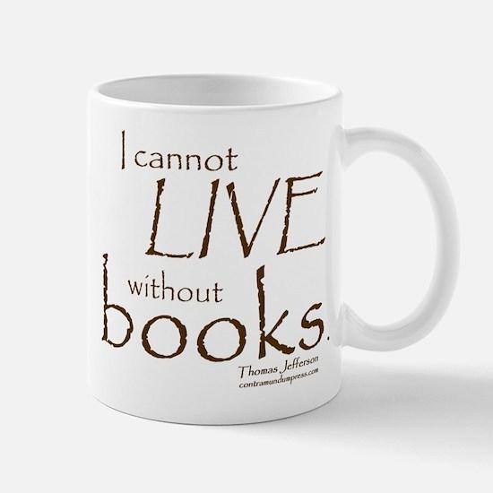 Without Books Mug