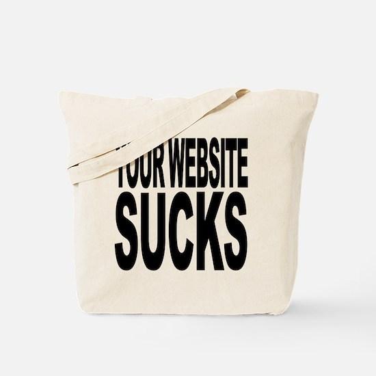 Your Website Sucks Tote Bag
