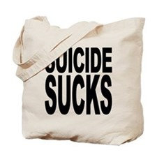 Suicide Sucks Tote Bag