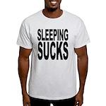 Sleeping Sucks Light T-Shirt