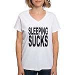 Sleeping Sucks Women's V-Neck T-Shirt