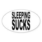 Sleeping Sucks Oval Sticker (10 pk)