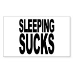 Sleeping Sucks Rectangle Sticker