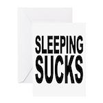 Sleeping Sucks Greeting Card