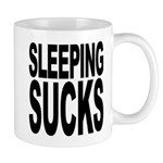 Sleeping Sucks Mug