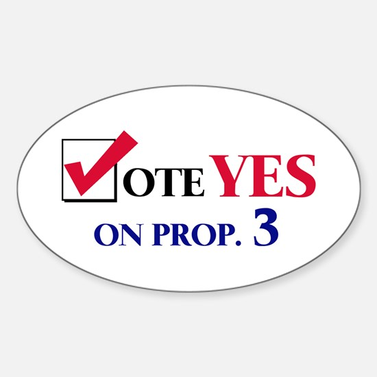 Vote YES on Prop 3 Oval Decal