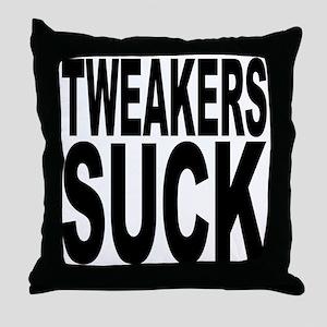Tweakers Suck Throw Pillow