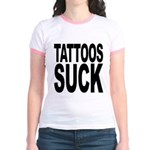 Tattoos Suck Jr. Ringer T-Shirt