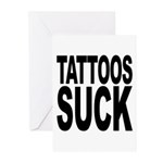 Tattoos Suck Greeting Cards (Pk of 20)