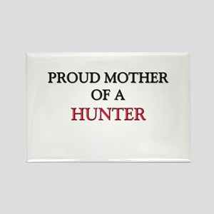 Proud Mother Of A HUNTER Rectangle Magnet