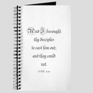 LUKE 9:40 Journal