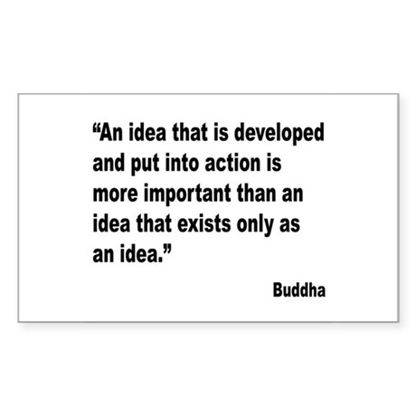 Buddha Idea Into Action Quote Rectangle Sticker
