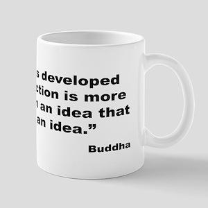 Buddha Idea Into Action Quote Mug