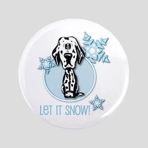 """Let it Snow Dalmatian 3.5"""" Button"""