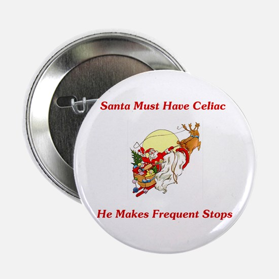 "Santa Must Have Celiac 2.25"" Button"