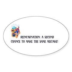 Reincarnation Oval Sticker (10 pk)
