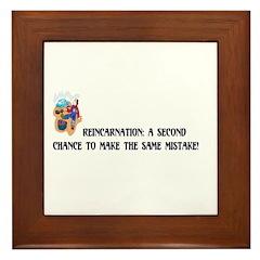 Reincarnation Framed Tile
