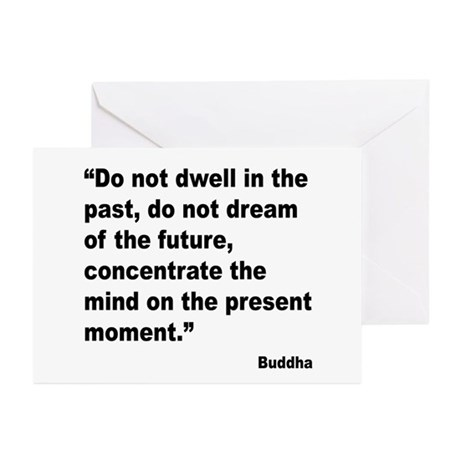 Buddha Present Moment Quote Greeting Cards (Pk of